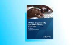 Critical Requirements for Data Accuracy Platforms