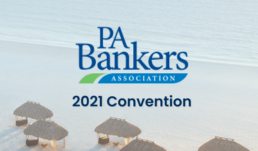 2021 PA Bankers Convention